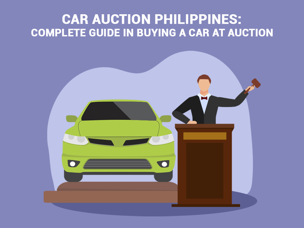 Car Auction Philippines: Complete Guide in Buying a Car at Auction